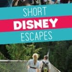 Short Escapes with Adventures by Disney