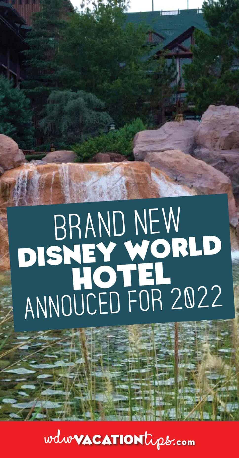 New Disney World Hotel coming 2022