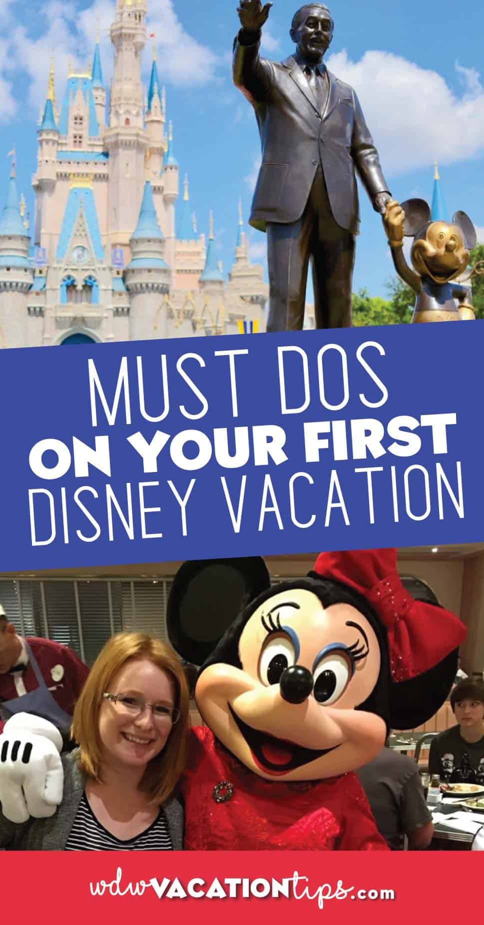 Must Dos on your first Disney Vacation.