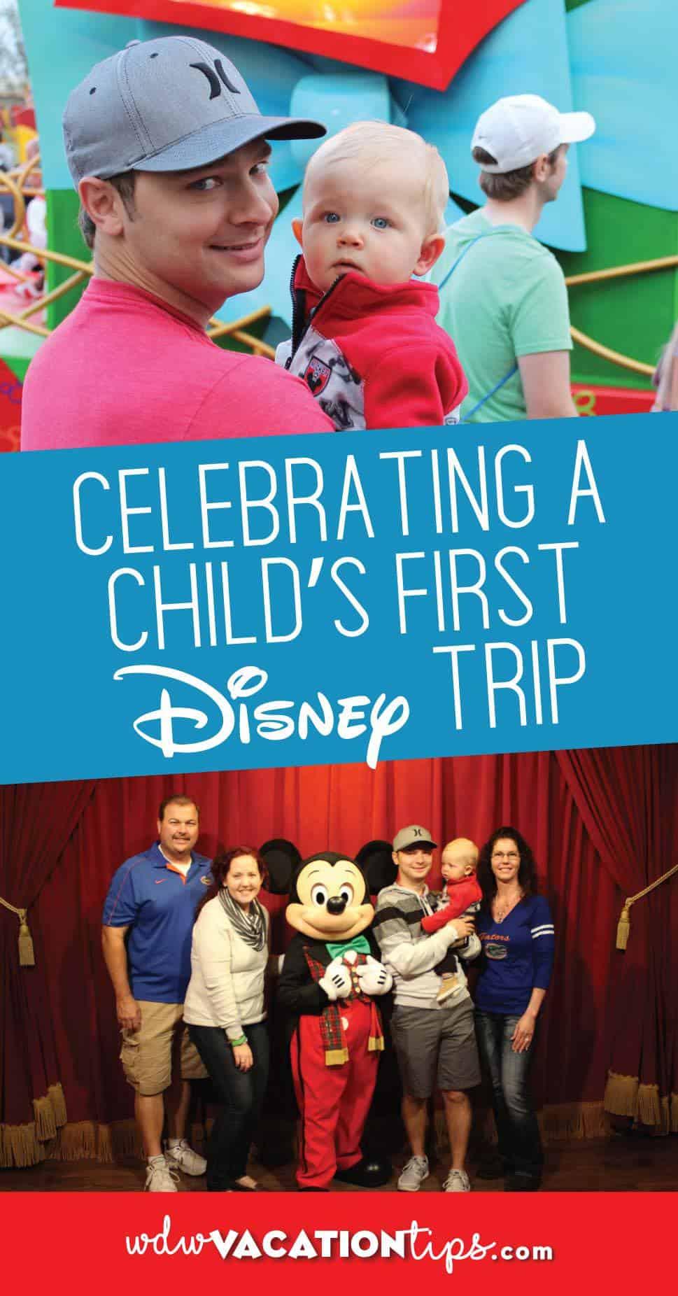 Celebrating a Childs First Disney Trip