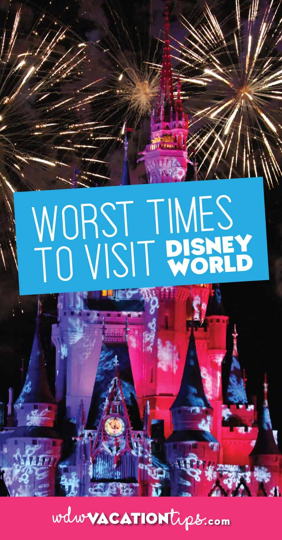 Worst Times to visit Disney World