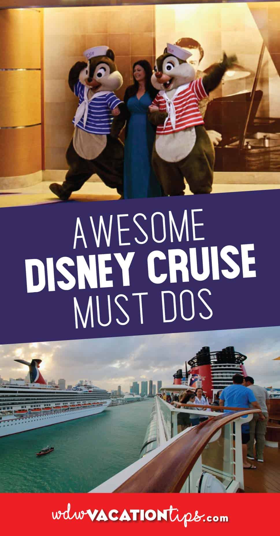 Disney Cruise Must Dos