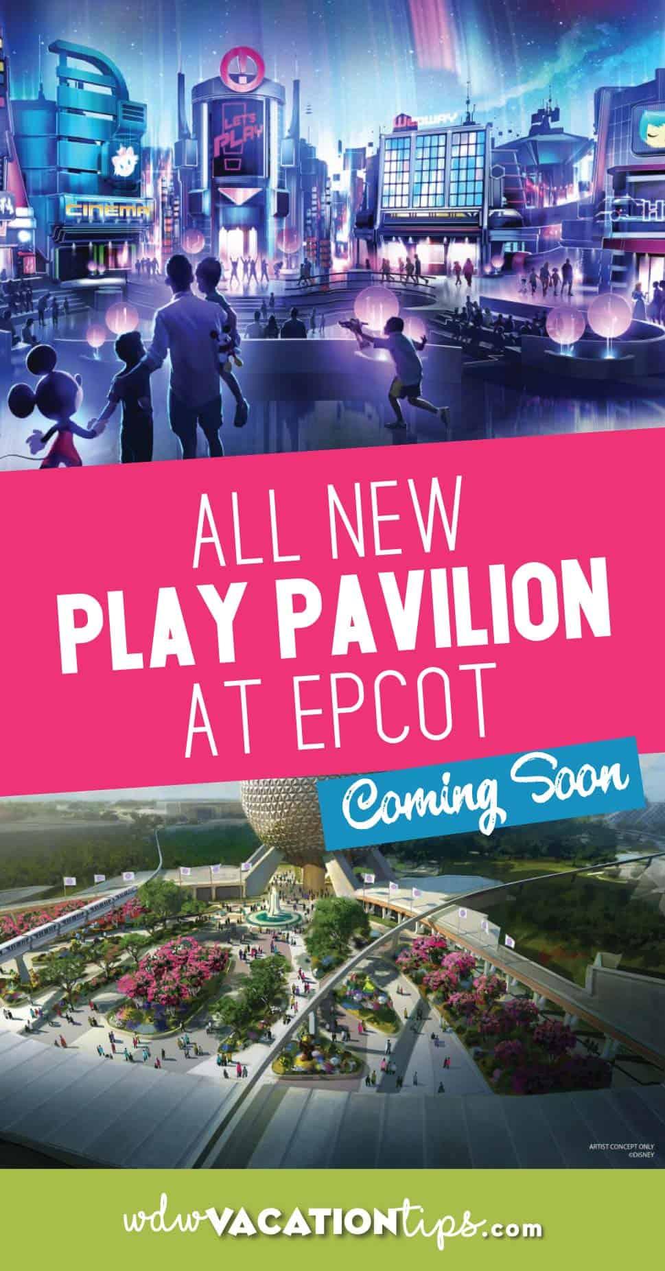 New Epcot Play Pavilion