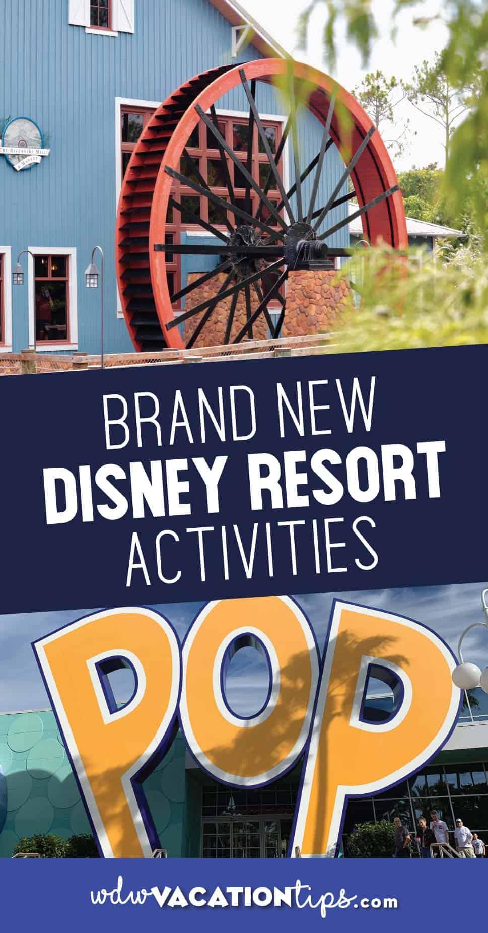 New Disney Resort Activities