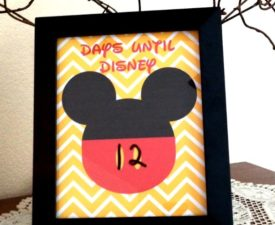 Great Ways to Countdown the Days to Your Disney World Vacation