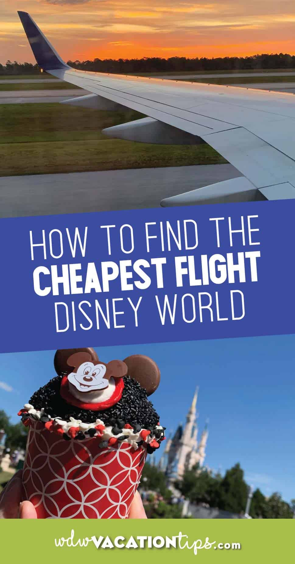 How to Find the Cheapest Flight to Disney World 9