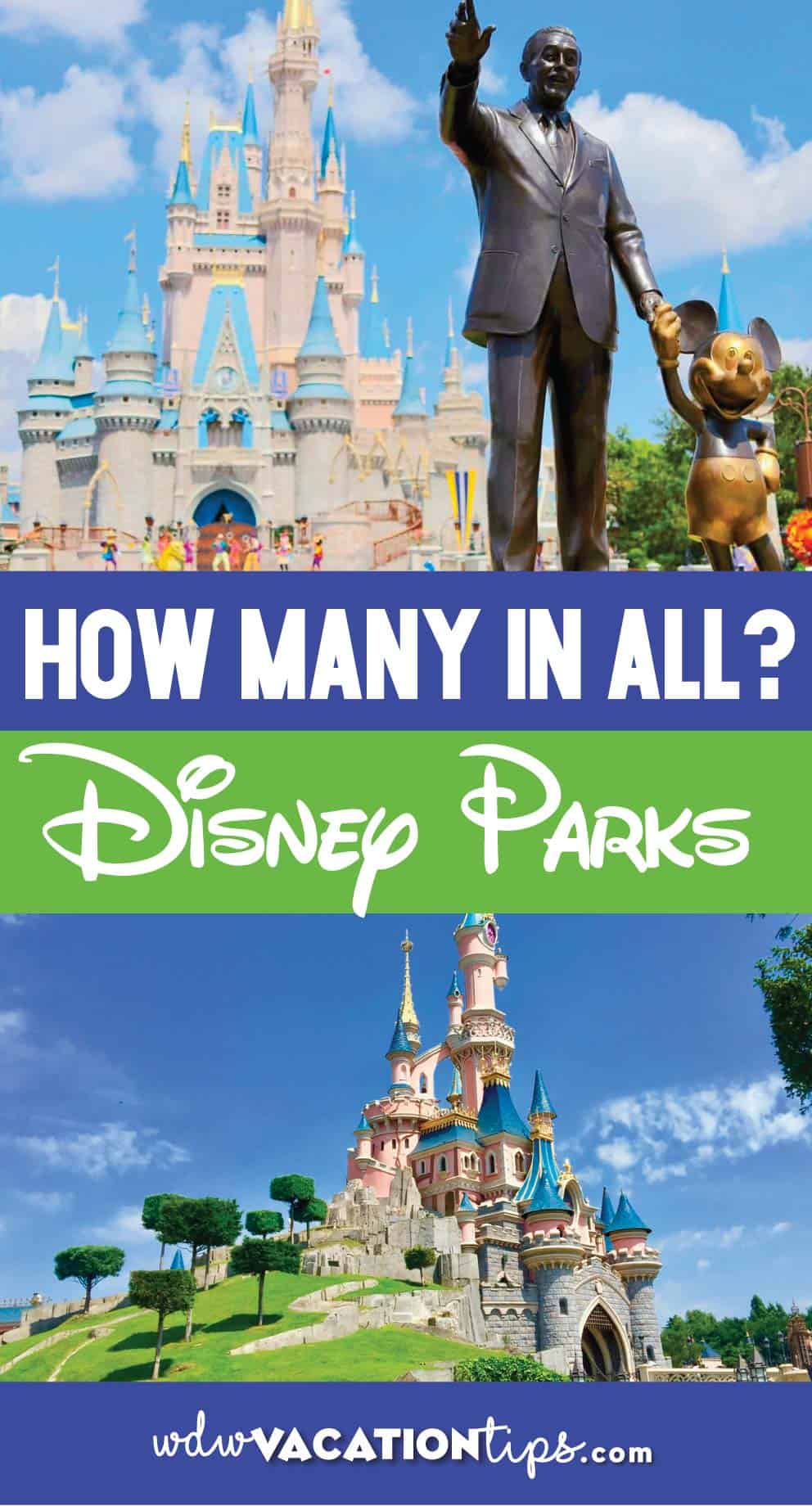 How Many Disney Parks are There? 9