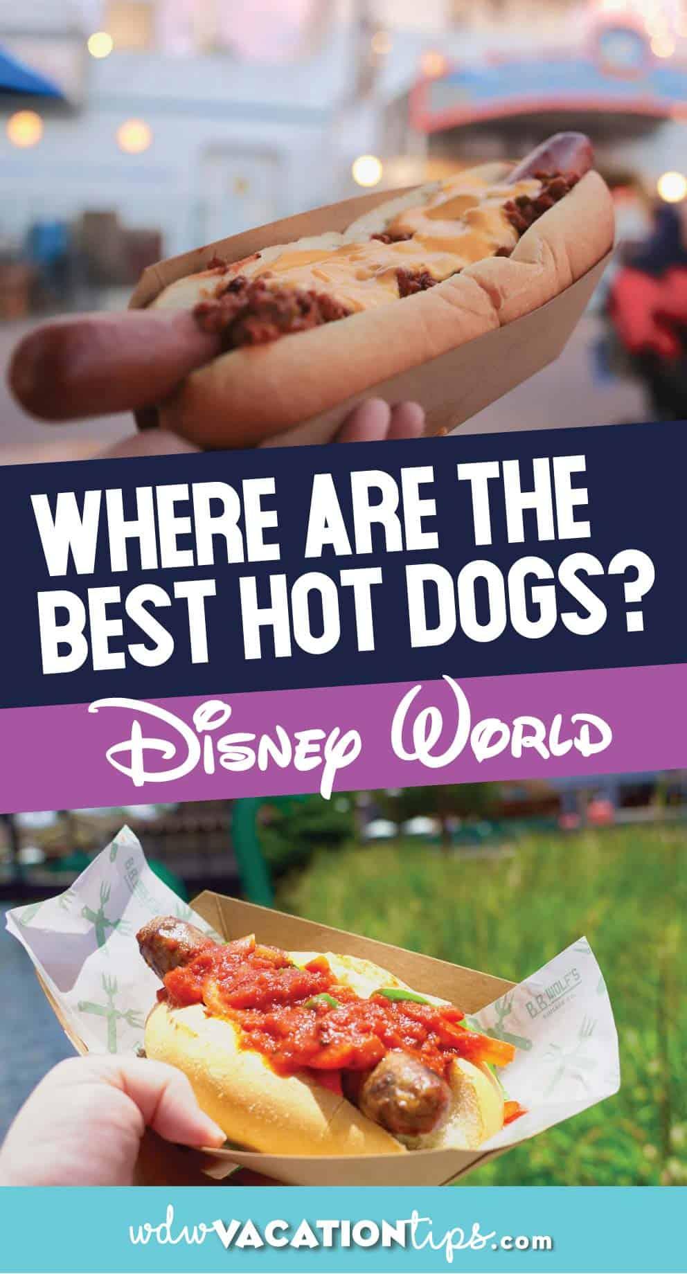 Best Disney World Hot Dogs