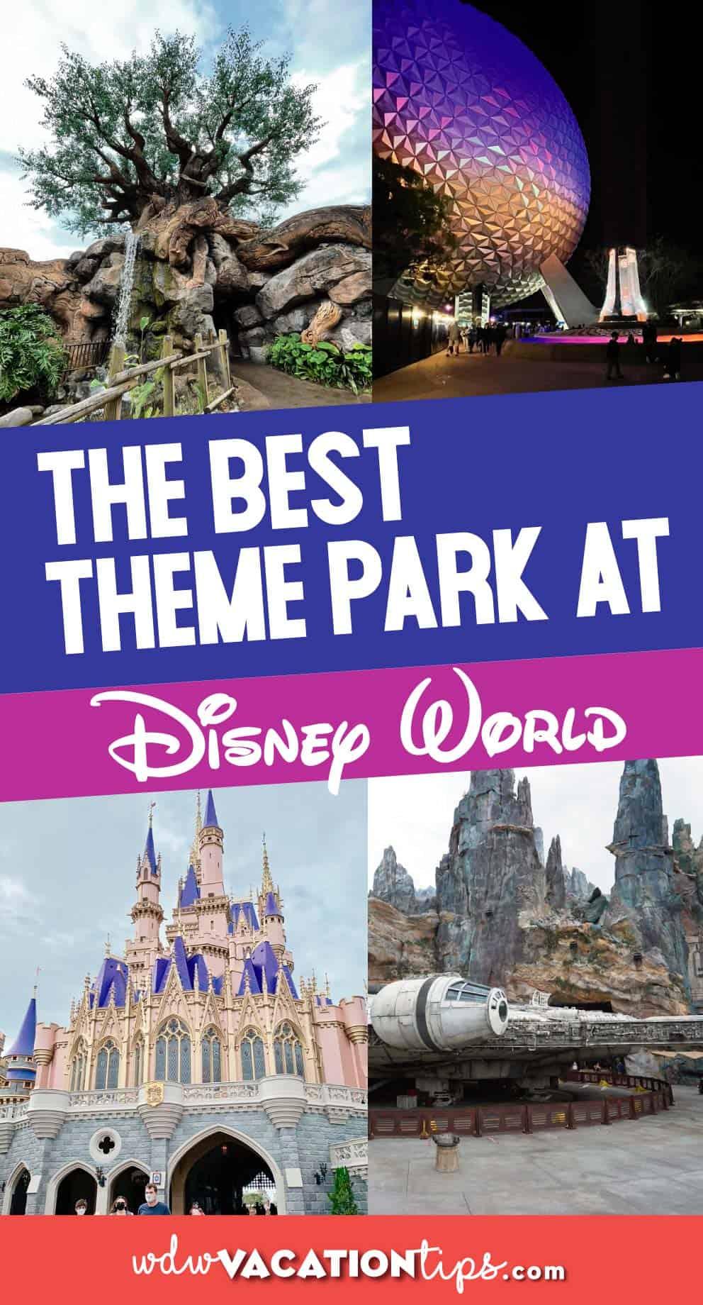 Best Theme Park at Walt Disney World