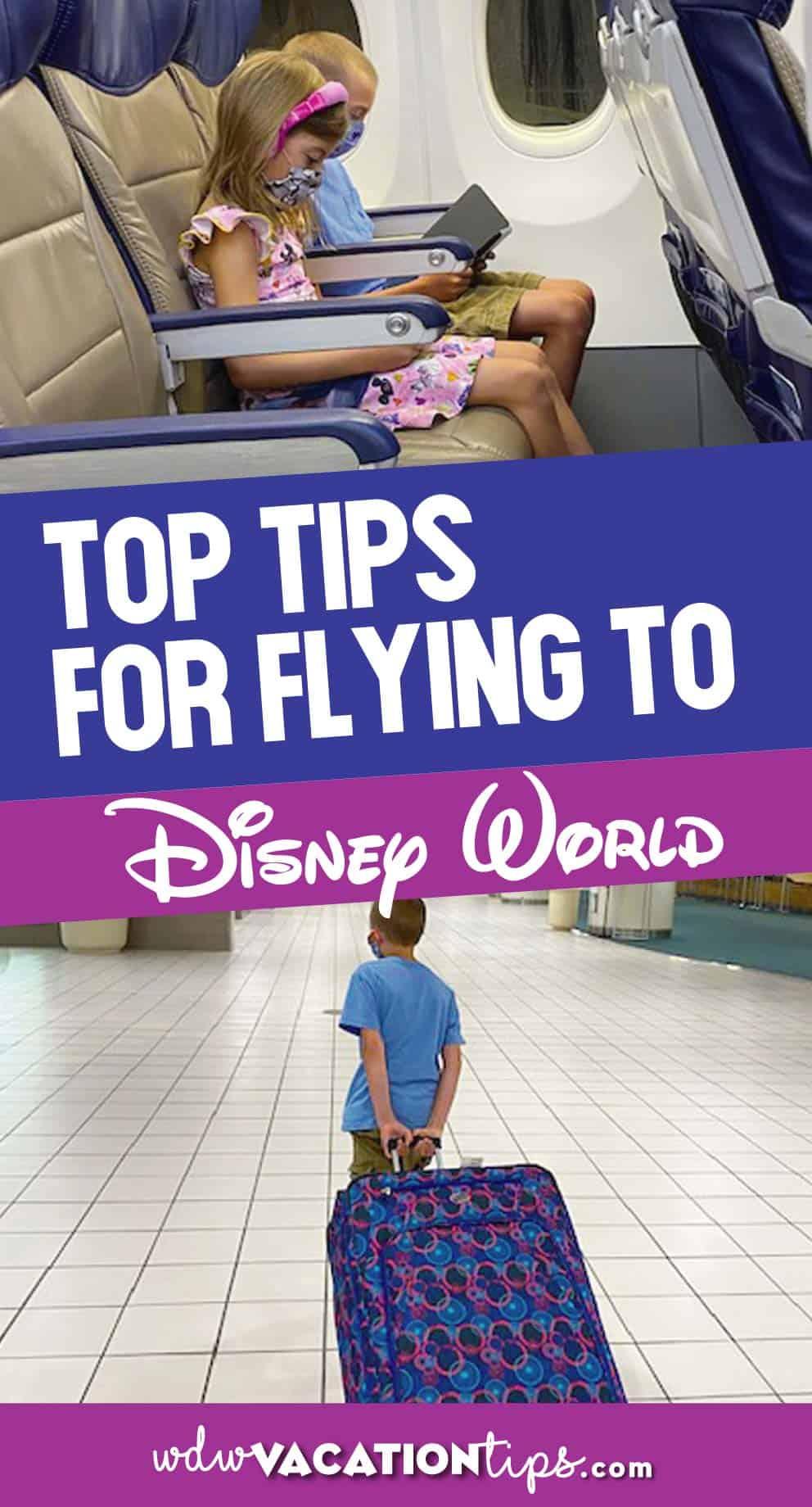 Tips for flying to disney world